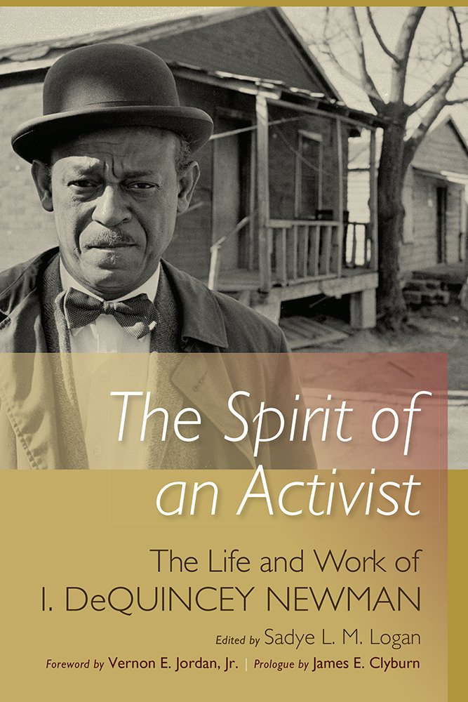 Download The Spirit of an Activist: The Life and Work of Isaiah DeQuincey Newman PDF