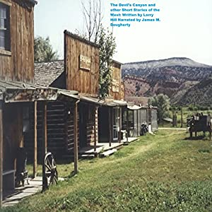 The Devil's Canyon and Other Stories of the West Audiobook