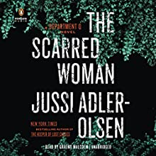 The Scarred Woman: Department Q, Book 7 Audiobook by Jussi Adler-Olsen Narrated by Graeme Malcolm