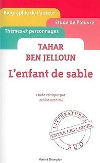 Lenfant de sable, Tahar Ben Jelloun : étude critique (Entre les lignes