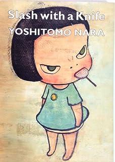 奈良美智 ドローイング作品集 Yoshitomo Nara No War バラエティ