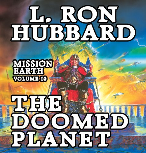 Doomed Planet, the: Mission Earth Volume 10