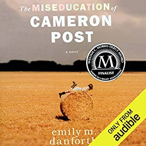 The Miseducation of Cameron Post Hörbuch