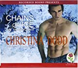 img - for Chains of Ice by Christina Dodd Unabridged CD Audiobook book / textbook / text book