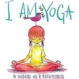 I Am Yoga (I Am Books)