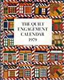 img - for The Quilt Engagement Calendar 1979 book / textbook / text book