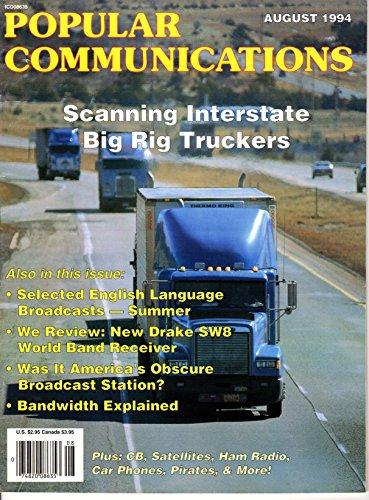 Popular Communications Magazine August 1994 (Big Rig Radio Antenna)