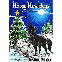Happy Howlidays: Nature's Destiny Book #5