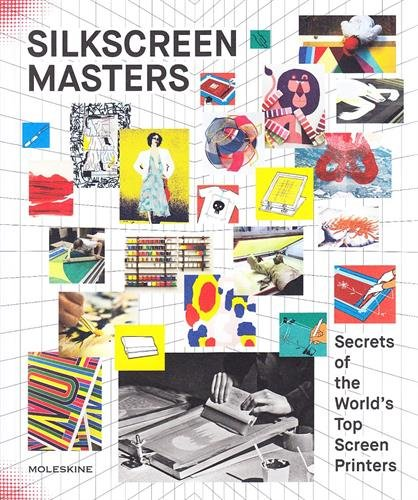 Download Moleskine Publishing Books, Silkscreen Masters, Hard Cover PDF