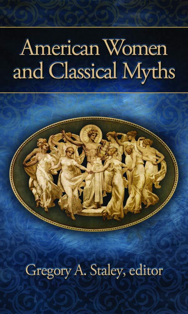 Read Online American Women and Classical Myths pdf epub