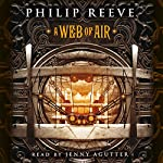 A Web of Air | Philip Reeve