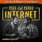 Voce del verbo Internet: Stagione completa | Claudio di Biagio, Luca Vecchi