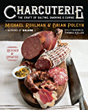Charcuterie: The Craft of Salting, Smoking, and Curing (Revised and Updated)