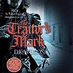 The Traitor's Mark | D. K. Wilson