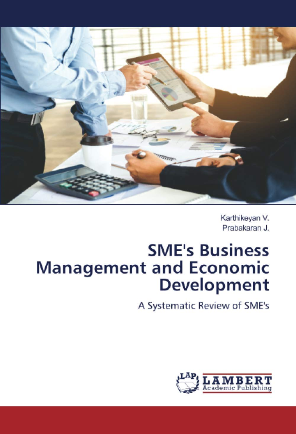 SME's Business Management and Economic Development: A Systematic Review of SME's
