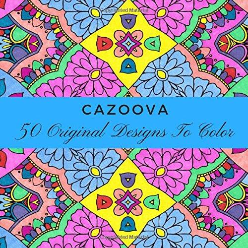 Cazoova: 50 Original Designs To Color PDF