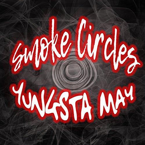 Smoke Circles [Explicit] ()