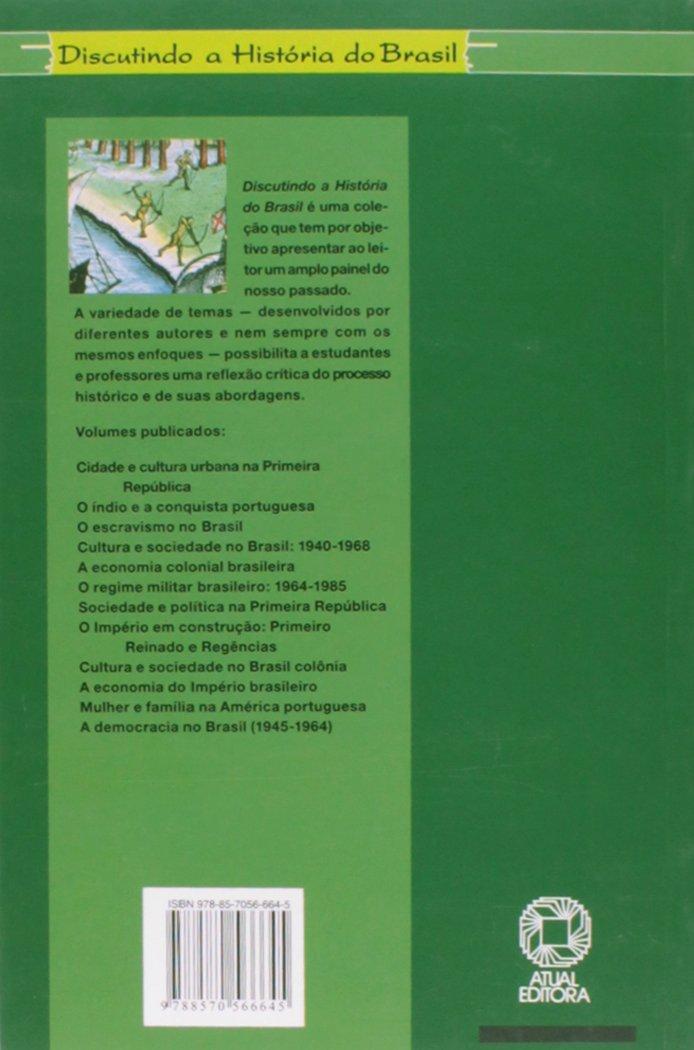 O índio e a conquista portuguesa (Discutindo a história do Brasil) (Portuguese Edition): Luiz Koshiba: 9788570566645: Amazon.com: Books