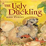 The Ugly Duckling | Hans Christian Andersen,Jerry Pinkney