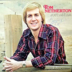 Tom Netherton Just As I Am Word 8690 Lp Vinyl Record