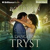 A Dangerous Tryst: The Inheritance, Book 3 | Danielle Bourdon