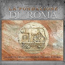 La fondazione di Roma