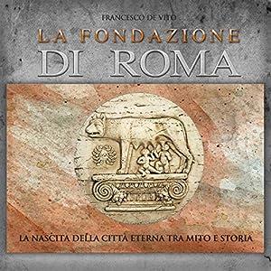 La fondazione di Roma Audiobook