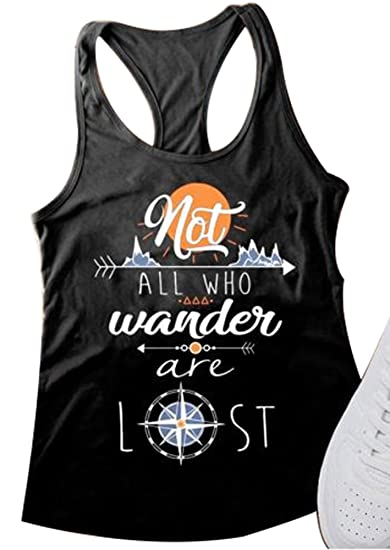 56b61609e4a30 Womens Sleeveless Not All Who Wander are Lost Racerback Tank Tops Tshirts  Tee Blouse at Amazon Women s Clothing store