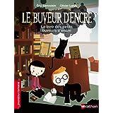 Le Buveur d'encre: Le livre des petits buveurs d'encre (PREMIERS ROMANS) (French Edition)