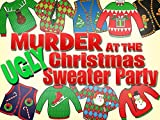 Murder at the Ugly Sweater Christmas Party for 30 players by My Mystery Party