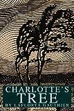 Charlotte's Tree, LaFlorya Gauthier, 0595305504
