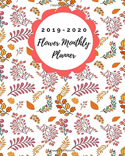December 2020 Calendar Flowers 2019 2020 Flower Monthly Planner: Two Year 24 Months Jan 2019 to