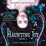 Haunting Joy: Book 1 | Lena Goldfinch
