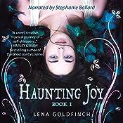 Haunting Joy: Book 1 | Lena Goldfinch