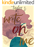 Write on me