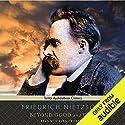 Beyond Good and Evil Hörbuch von Friedrich Nietzsche Gesprochen von: Steven Crossley