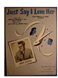 img - for Just Say I Love Her(Dicitenello Vuie) Very Nice Original 4 Page Sheet Music Score As Recorded By Johnny Desmond & Desmond Cover Photo - ABC Music Corp - 1950 book / textbook / text book