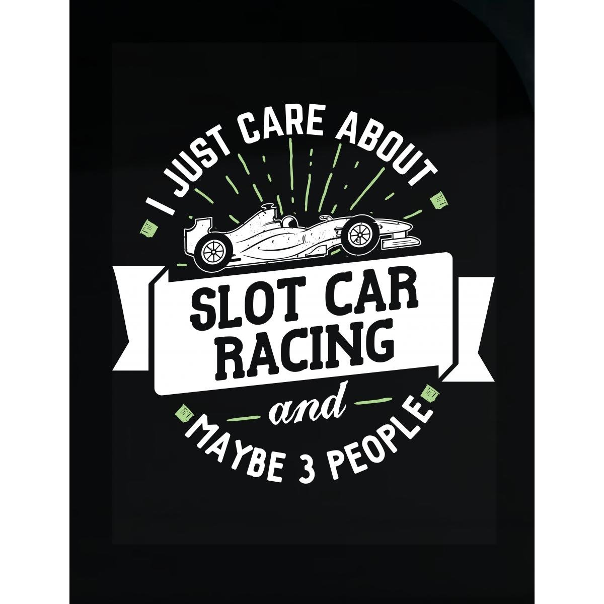 Amazon com my family tee funny gift for slot car racing lovers i just care about sticker home kitchen