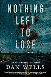 Nothing Left to Lose: A Novel (John Cleaver)