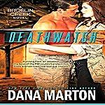 Deathwatch: Broslin Creek: Broslin Creek, Book 1   Dana Marton