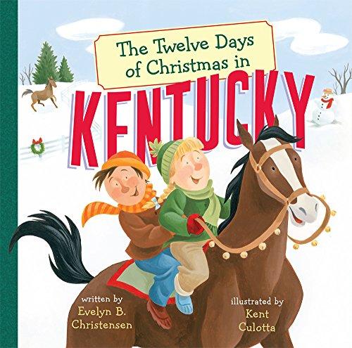 The Twelve Days of Christmas in Kentucky (The Twelve Days of Christmas in America) (Of Christmas The On Days Twelve)