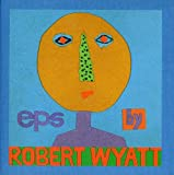 EPs by Robert Wyatt (coffret de 5 maxi CD)