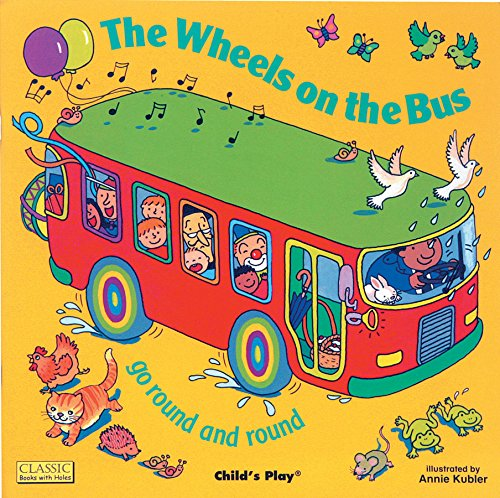 The Wheels on the Bus (Classic Books with Holes Board Book)