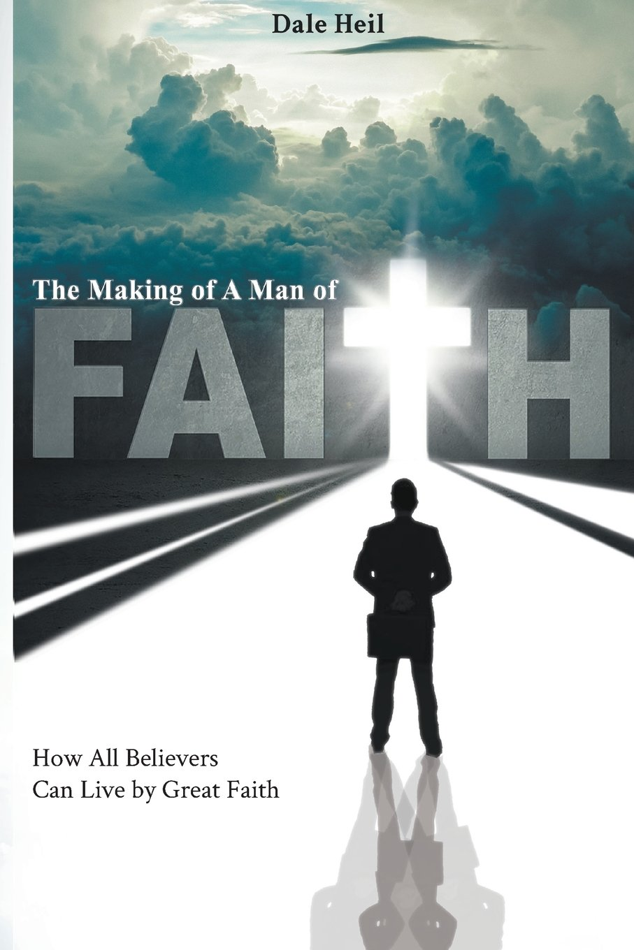 Download The Making of a Man of Faith ebook