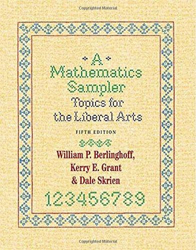 A Mathematics Sampler: Topics for the Liberal Arts Charming Sampler