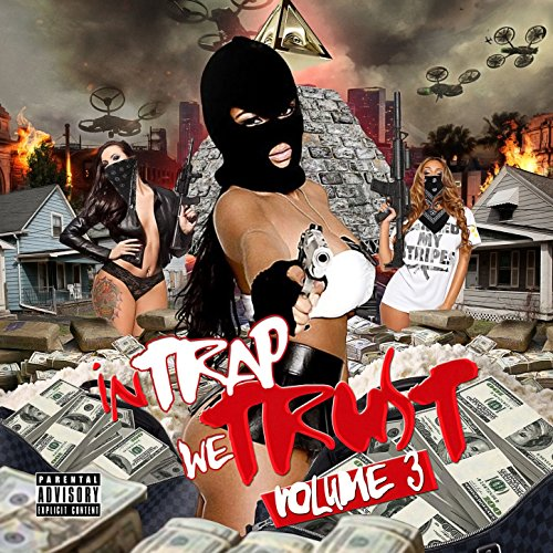 In Trap We Trust, Vol. 3 [Expl...