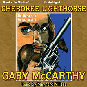 Cherokee Lighthorse Audiobook