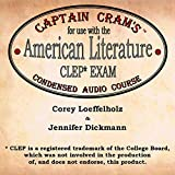 Captain Cram's Condensed Audio Course for Use with the American Literature CLEP Exam -  Open Book Audio