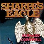 Sharpe's Eagle: Book VIII of the Sharpe Series | Bernard Cornwell
