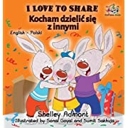 I Love to Share (Polish book for kids): English Polish Bilingual Children's Books (English Polish Bilingual Collection) (Polish Edition)